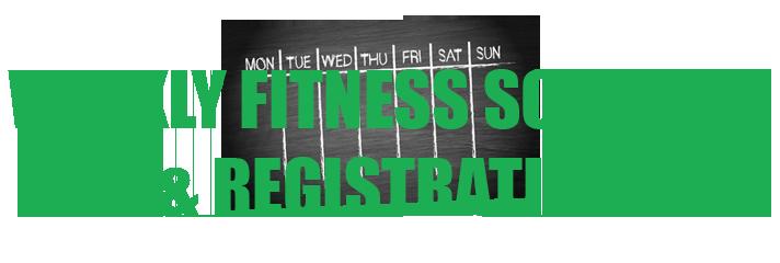 weekly fitness schedule & reg